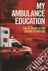 My Ambulance Education