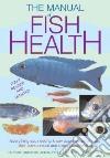 Manual of Fish Health