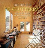 200 Tips for De-cluttering libro in lingua di Quartino Daniela Santos