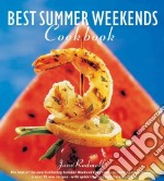 Best Summer Weekends Cookbook libro in lingua di Rodmell Jane