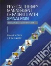 Physical Therapy Management of Patients With Spinal Pain