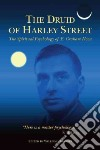 The Druid of Harley Street