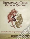 Dragon and Tiger Medical Qigong