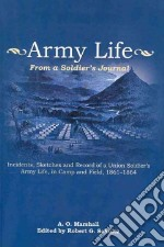 Army Life libro in lingua di Marshall Albert O., Schultz Robert G. (EDT)