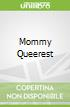 Mommy Queerest