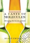 The Taste of Molecules