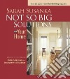 Not So Big Solutions for Your Home libro str