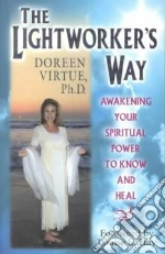 The Lightworker's Way libro in lingua di Virtue Doreen
