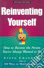 Reinventing Yourself libro in lingua di Chandler Steve