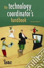 The Technology Coordinator's Handbook libro in lingua di Frazier Max
