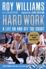 Hard Work libro in lingua di Williams Roy, Crothers Tim (CON)