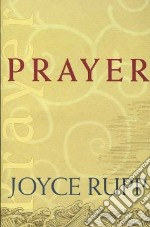 Prayer libro in lingua di Rupp Joyce
