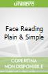 Face Reading Plain & Simple