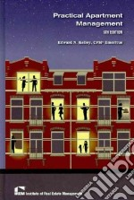 Practical Apartment Management libro in lingua di Kelley Edward N.