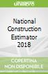 National Construction Estimator 2018
