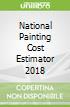 National Painting Cost Estimator 2018