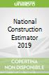 National Construction Estimator 2019
