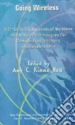 Going Wireless libro in lingua di Hea Amy C. Kimme (EDT)