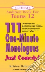 111 One-minute Monologues Just Comedy! libro in lingua di Dabrowski Kristen