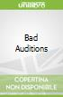 Bad Auditions