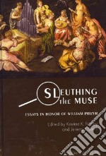 Sleuthing the Muse libro in lingua di Forney Kristine K. (NA)
