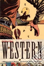 Golden Age Western Comics libro in lingua di Brower Steven (EDT), Irving Christopher (FRW)