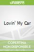 Lovin' My Car