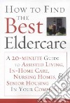 How to Find the Best Eldercare