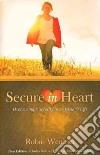 Secure in Heart