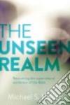 The Unseen Realm libro str