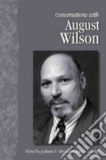Conversations With August Wilson libro in lingua di Bryer Jackson R. (EDT), Hartig Mary C. (EDT)