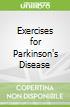 Exercises for Parkinson's Disease