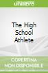 The High School Athlete