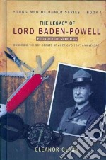 The Legacy of Lord Baden-powell libro in lingua di Clark Eleanor