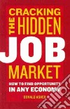 Cracking the Hidden Job Market libro str