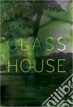 Glass House libro in lingua di Johnson Philip, Nakamura Toshio