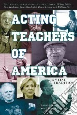 Acting Teachers of America libro in lingua di Rand Ronald, Scorcia Luigi
