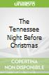 The Tennessee Night Before Christmas