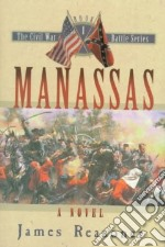 Manassas libro in lingua di Reasoner James