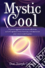 Mystic Cool libro in lingua di Goewey Don Joseph