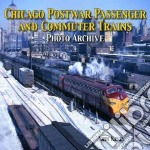 Chicago Postwar Passenger and Commuter Trains libro in lingua di Kelly John