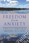 Freedom from Anxiety libro str
