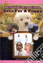 Care for a Puppy libro in lingua di Adams Michelle Medlock