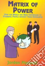 Matrix of Power libro in lingua di Maxwell Jordan