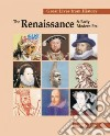 The Renaissance & Early Modern Era 1454-1600