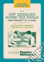 The Boy Mechanic Saves the World libro in lingua di Popular Mechanics (COR)