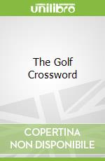 The Golf Crossword libro in lingua di Carson Robert Jr.