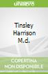 Tinsley Harrison M.d.