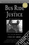Bus Ride to Justice