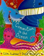 Commotion in the Ocean libro in lingua di Andreae Giles, Wojtowycz David (ILT)